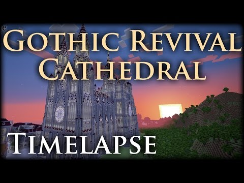 Epic Minecraft Timelapse - Gothic Revival Cathedral