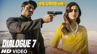 Wo Ishq Hi Kya Jo Salamat Chhod De: Baadshaho (Dialogue Promo 7) Releasing 1 September