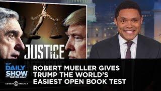 Robert Mueller Gives Trump the World
