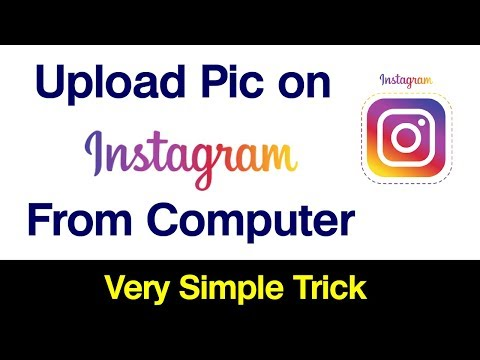 How To Upload Photo On Instagram From PC Using Computer
