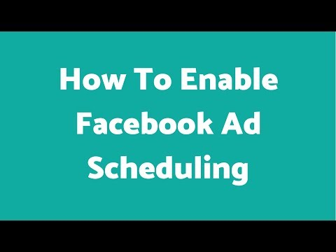 How to enable Facebook Ad Scheduling
