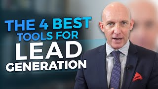 THE 4 BEST TOOLS FOR LEAD GENERATION - KEVIN WARD