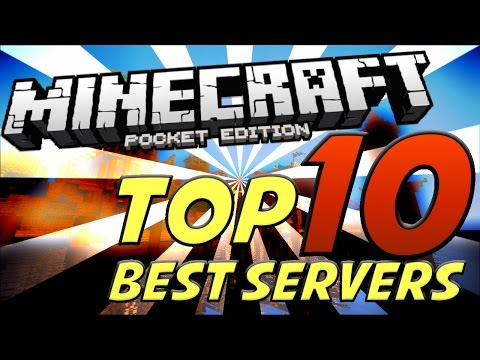 TOP 10 BEST SERVERS in Minecraft PE - MCPE 0.11.1 (Pocket Edition)
