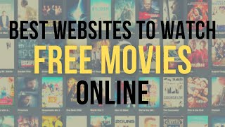6 Best Websites To Watch Free Movies and TV Shows