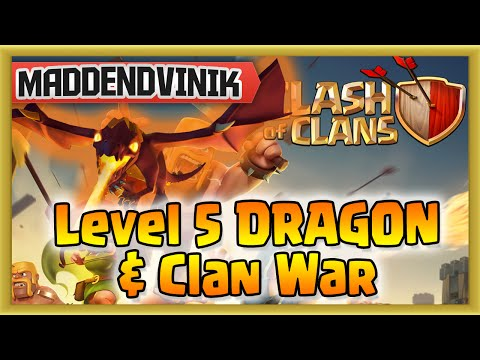 Clash of Clans - Level 5 DRAGON & Clan War (Gameplay Commentary)
