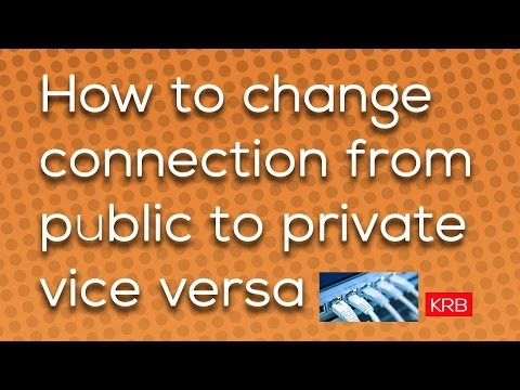 How to change connection from public to private - Windows 10