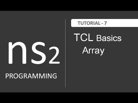 Understanding Array in TCL : NS2 Tutorial # 7