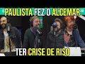 Paulista Fez O Alcemar Ter Crise De Riso