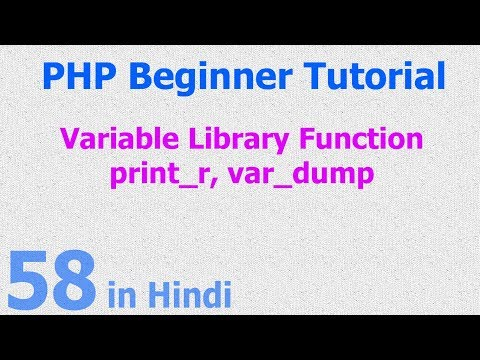 58 - PHP Variable Library Function - print variable details - size, values, length, key