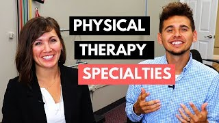 Physical Therapy Specialties