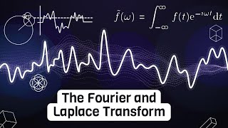 The intuition behind Fourier and Laplace transforms I was never taught in school