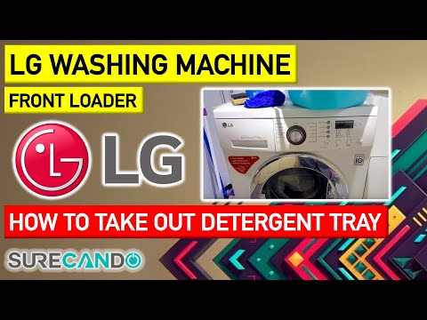 LG Washing Machine How to take out and clean detergent loading tray
