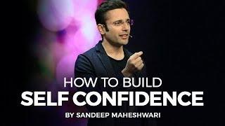 How to Build Self Confidence? By Sandeep Maheshwari I Hindi