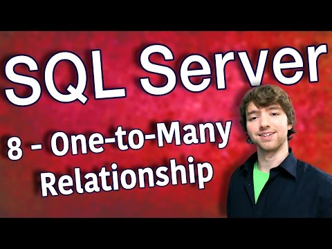 SQL Server 8 - One-to-Many Relationship