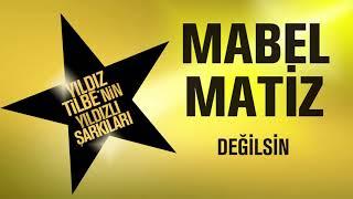 Download Mabel Matiz - Değilsin (Yıldız Tilbe'nin Yıldızlı Şarkıları)