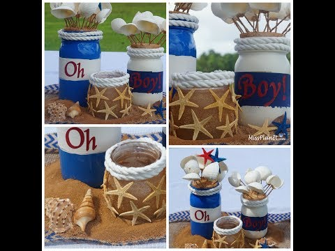 Mason Jar Baby Shower Centerpiece / DIY / How to Create A Sail Away Boy Baby Shower Centerpiece