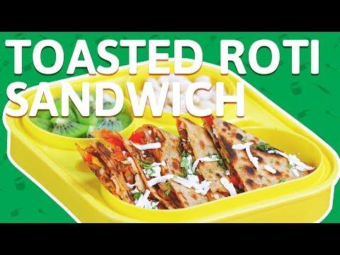 Toasted Roti Sandwich - Vegetable Masala Chapati - Quick & Easy Recipe - Tiffin Box Recipe For Kids