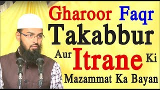 Gharoor, Takabbur, Faqr, Aur Itrane Ki Mazammat Ka Bayan By Adv. Faiz Syed