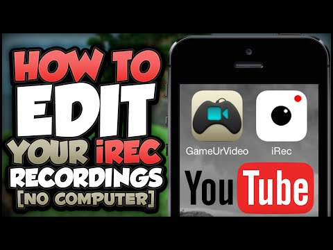 iREC: How To Record your iOS Screen, Edit and Upload to YouTube (NO COMPUTER) (NO JAILBREAK)