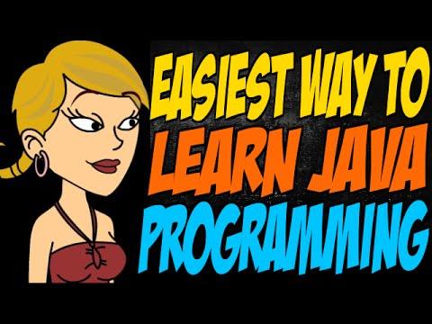 Easiest Way to Learn Java Programming