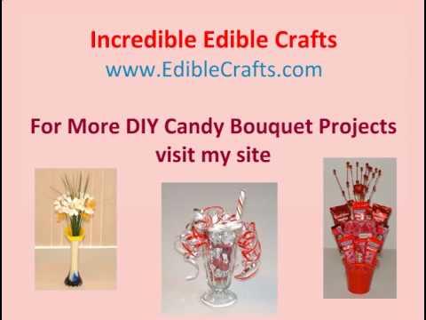 Unique Gifts  DIY Candy Bouquets