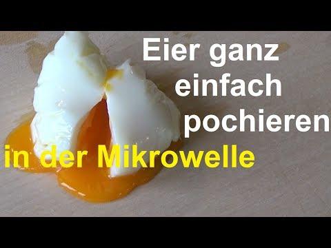 Pochiertes Ei aus der Mikrowelle - Eier pochieren in der Mikrowelle