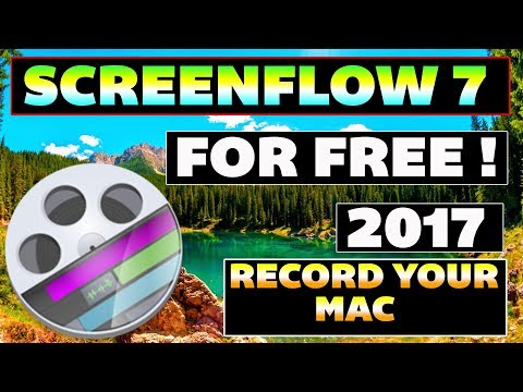 How To Get Screenflow 7 Free For Your Mac os 2017 !! Best Editing Software For Any Os X !!