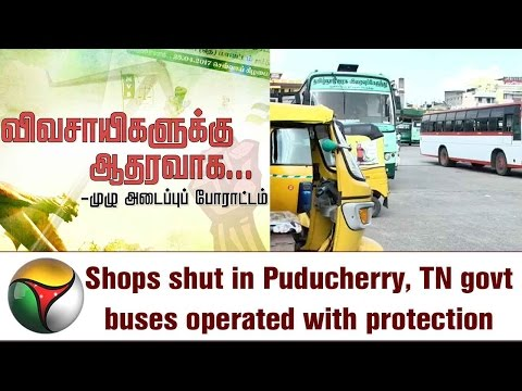 Shops shut in Puducherry, TN govt buses operated with protection