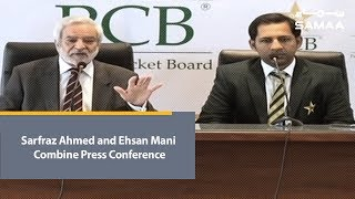 Sarfraz Ahmed and Ehsan Mani Combine Press Conference | Worldcup 2019 | 05 Feb , 2019