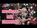 Download  MAQUILLAJE PARA CARNAVAL | Melu Barreto MP3,3GP,MP4