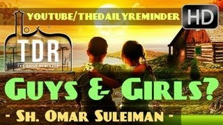 Can Guys & Girls Be Friends? ᴴᴰ ┇ Must Watch Islamic Reminder ┇ by Sheikh Omar Suleiman ┇ TDR ┇