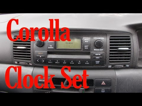 How to set the time on a Toyota Corolla E120 E130 2000 to 2007