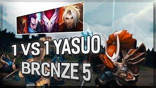 Solo 1 vs 1 YASUO : Brcnze 5 Và Các Bạn ( 60k SUB )