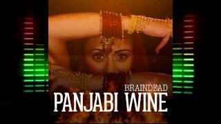 Braindead  Panjabi Wine Free Download