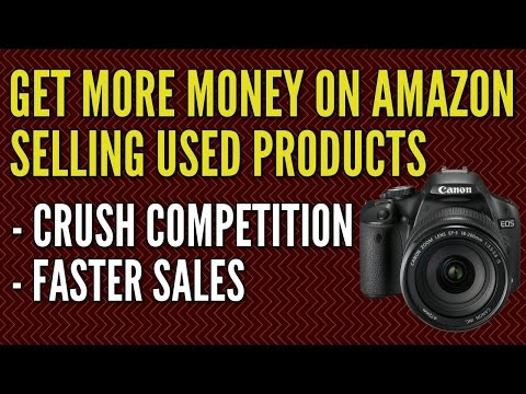 A Tip to Make More Money Selling Used Items on Amazon FBA
