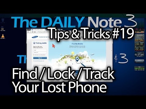Samsung Galaxy Note 3 Tips & Tricks Episode 19: How To Find/Track/Lock Your Lost or Stolen Phone
