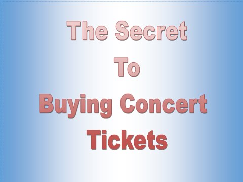 The Secret to Buying Concert Tickets