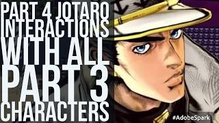 Part 4 Jotaro Interactions with Part 3 Cast (Jojo's Bizarre Adventure Eyes of Heaven)