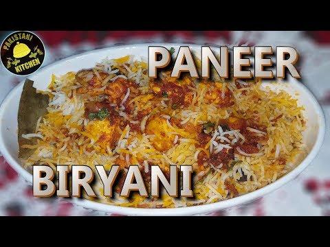 How to make PANEER BIRYANI | RECIPE | Pakistani Kitchen