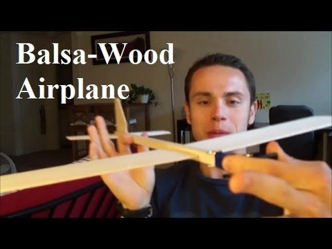 How to make The Super Balsa Wood Plane