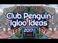 Club Penguin Igloo Ideas 2017 [30 Igloos]