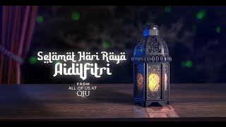 #QIUHariRayaVideo: SELAMAT HARI RAYA ADILFITRI 2020