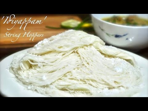 Idiyappam - (STEPS) How to Make String Hoppers/ Idiyappam | RecipesAreSimple
