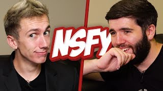 NOT SAFE FOR YOUTUBE #4 (NSFY) With Josh