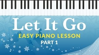 Let it Go (Frozen) - Easy Piano Tutorial - Hoffman Academy