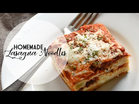 How to Make Homemade Lasagna Noodles