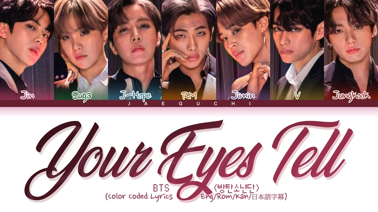 BTS - Your eyes tell