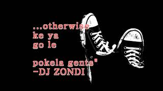 Dj Zondi Tribute Video