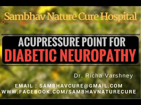 Cure Diabetic Neuropathy Home remedies Acupuncture Acupressure Hindi Video | Symptoms & sign