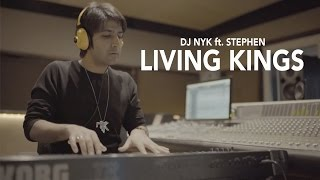 DJ NYK ft. Stephen - Living Kings | New EDM Song | Play Life Records